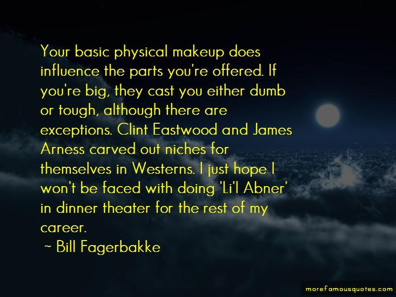 Bill Fagerbakke Quotes