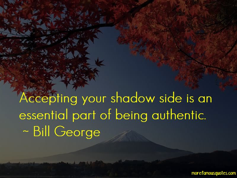 Bill George Quotes Pictures 2