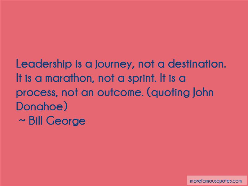 Bill George Quotes