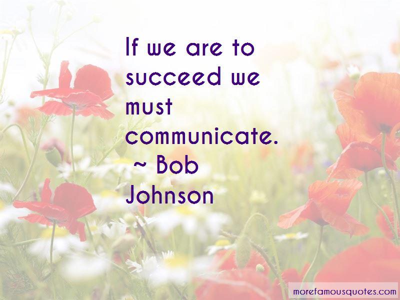 Bob Johnson Quotes Pictures 4