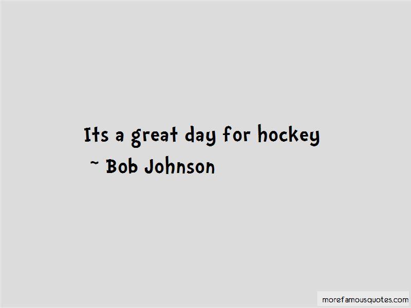 Bob Johnson Quotes