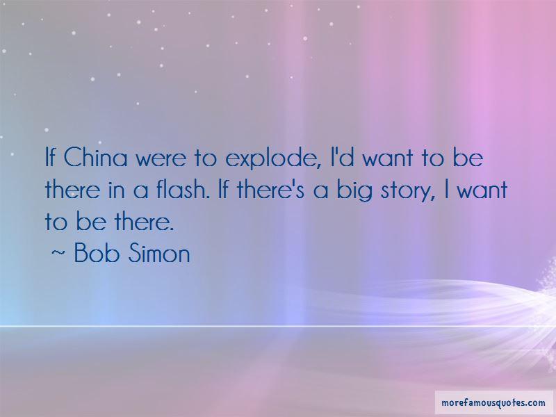 Bob Simon Quotes Pictures 2