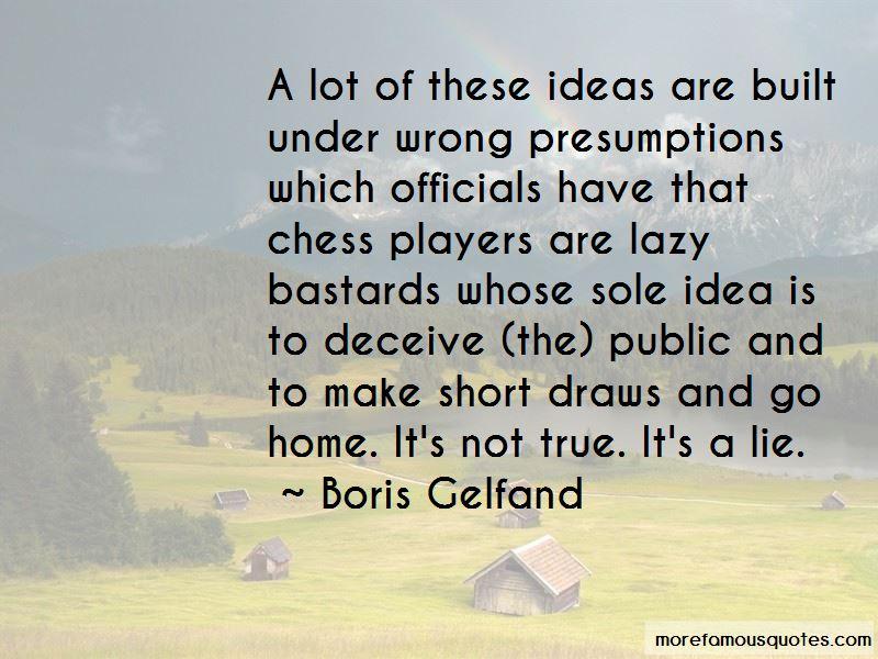 Boris Gelfand Quotes