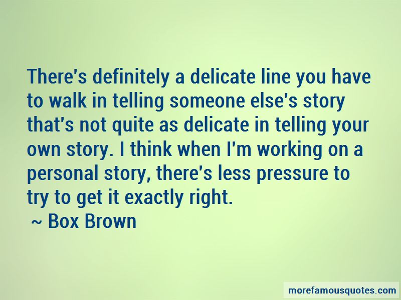 Box Brown Quotes Pictures 3