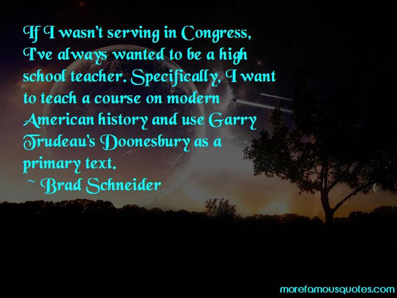 Brad Schneider Quotes Pictures 3