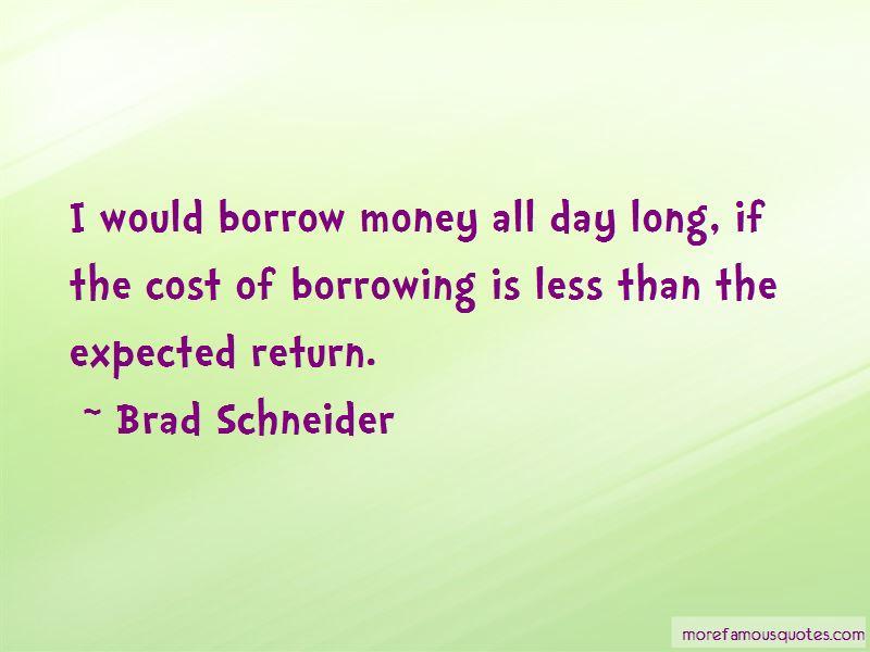 Brad Schneider Quotes Pictures 4