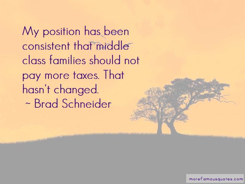 Brad Schneider Quotes