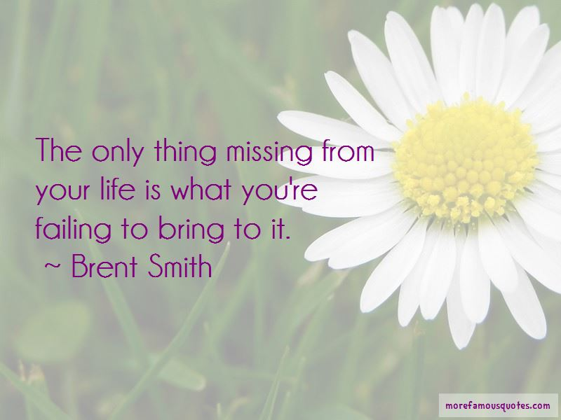 Brent Smith Quotes Pictures 3