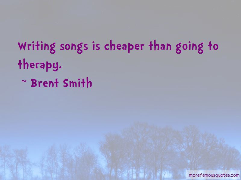 Brent Smith Quotes