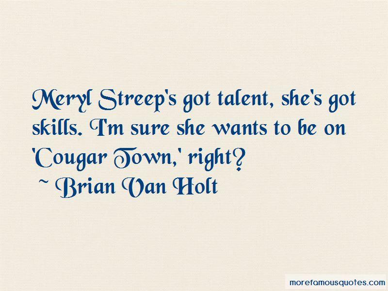 Brian Van Holt Quotes Pictures 2