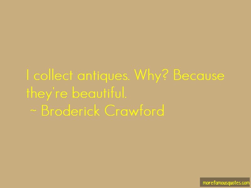 Broderick Crawford Quotes Pictures 3