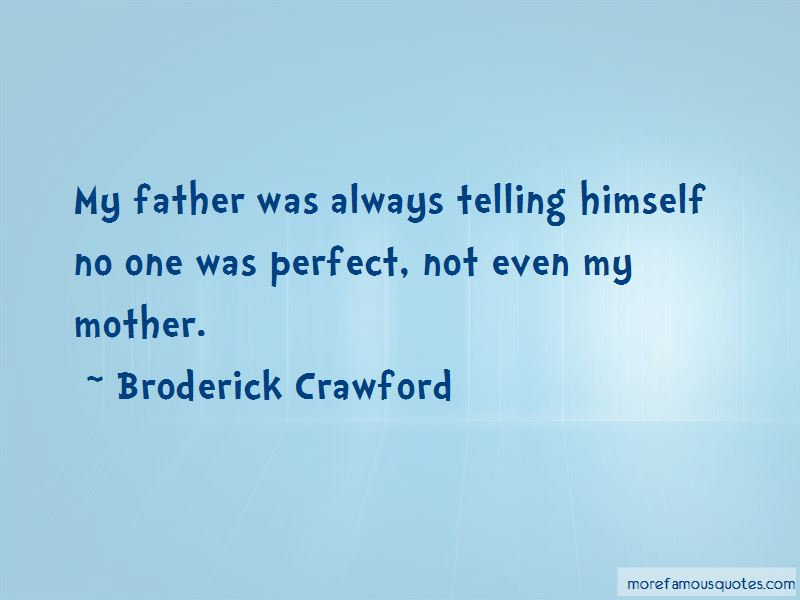 Broderick Crawford Quotes Pictures 4