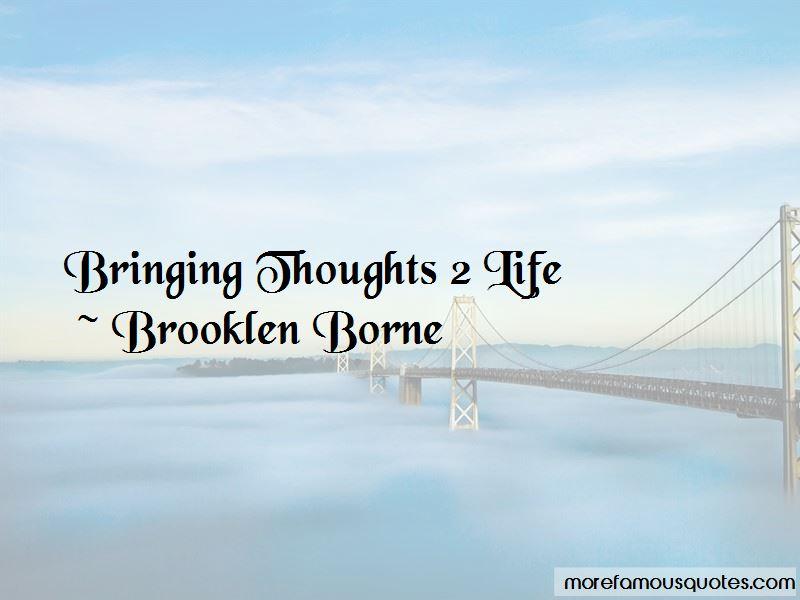 Brooklen Borne Quotes