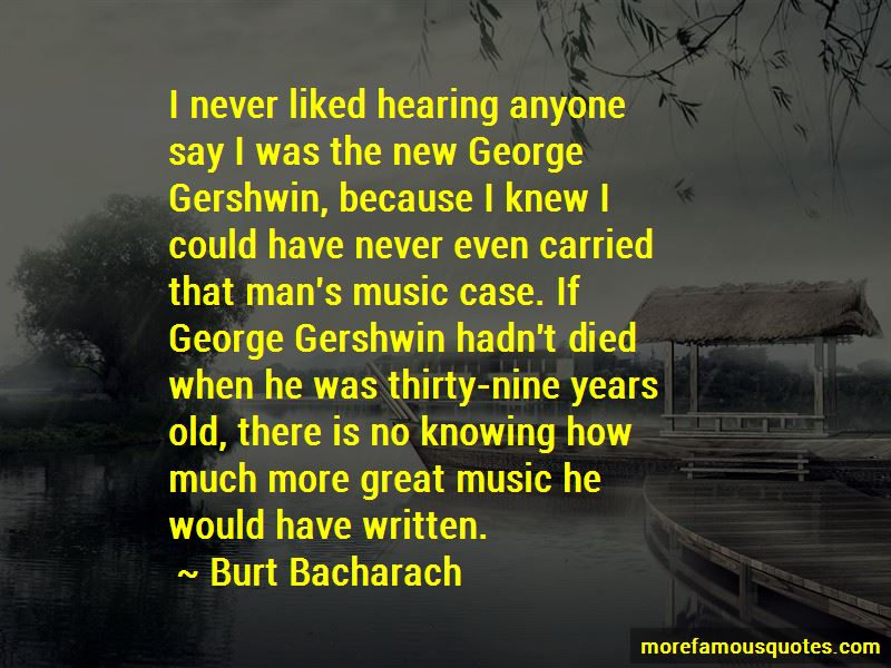 Burt Bacharach Quotes Pictures 3