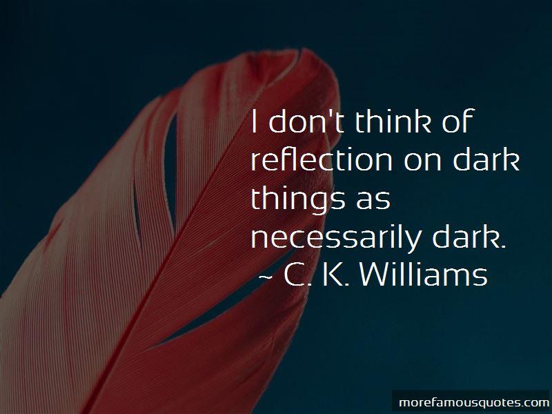 C. K. Williams Quotes Pictures 2