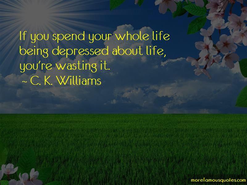 C. K. Williams Quotes Pictures 4