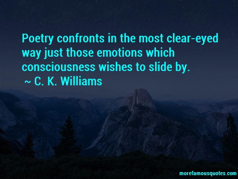 C. K. Williams Quotes