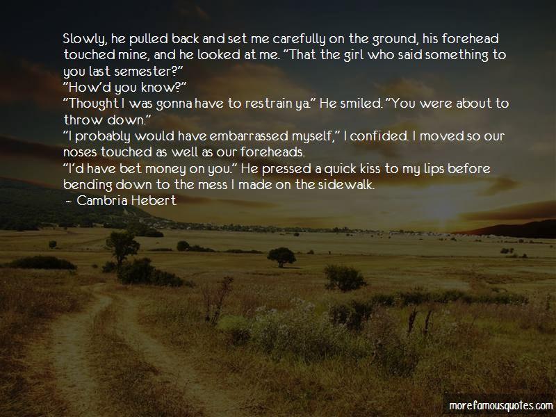 Cambria Hebert Quotes Pictures 4