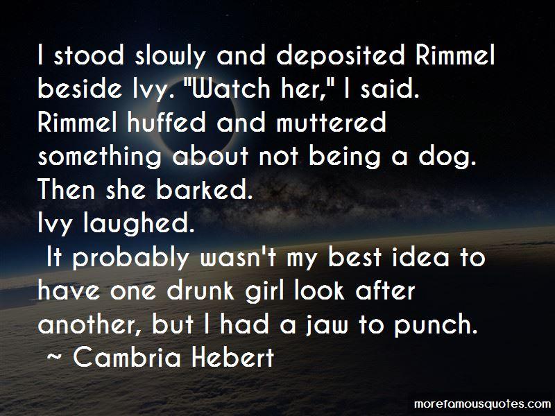 Cambria Hebert Quotes