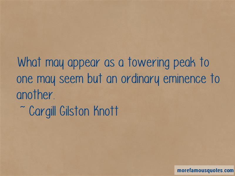 Cargill Gilston Knott Quotes Pictures 3