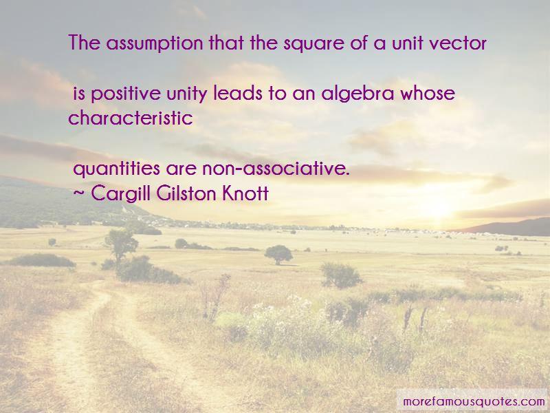 Cargill Gilston Knott Quotes