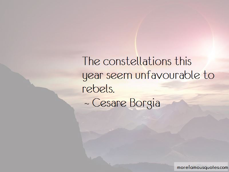 Cesare Borgia Quotes Pictures 3