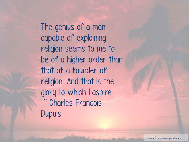 Charles-Francois Dupuis Quotes Pictures 3