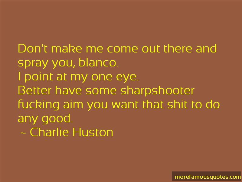 Charlie Huston Quotes Pictures 3