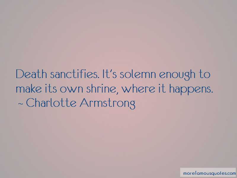 Charlotte Armstrong Quotes Pictures 3