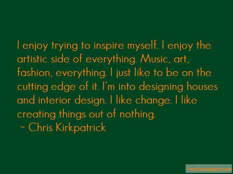 Chris Kirkpatrick Quotes Pictures 4