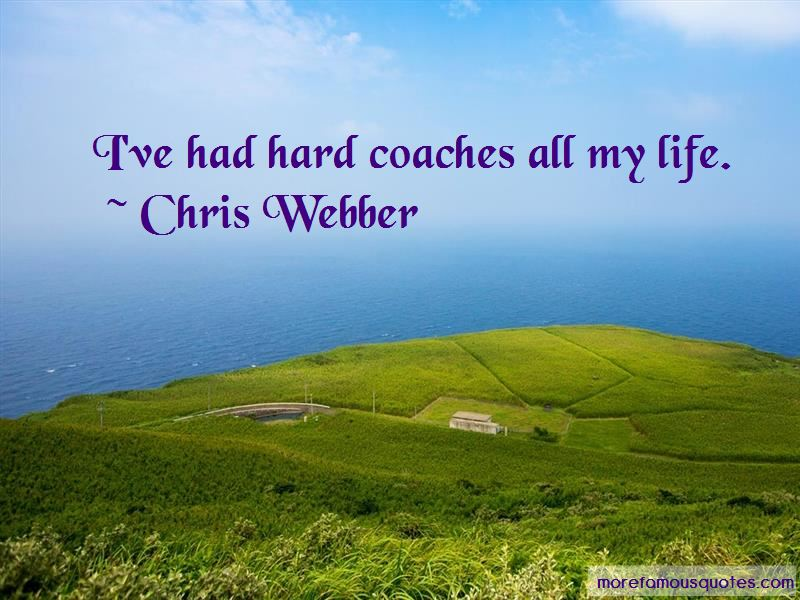 Chris Webber Quotes Pictures 2