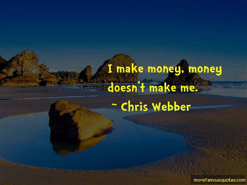 Chris Webber Quotes Pictures 3