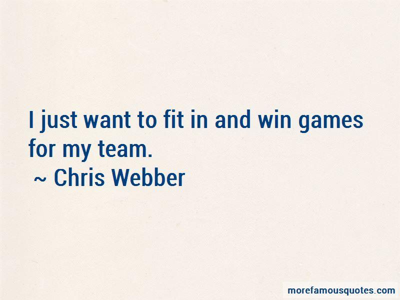 Chris Webber Quotes