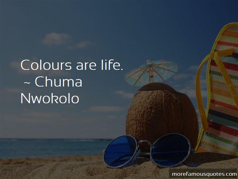 Chuma Nwokolo Quotes