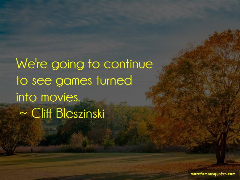 Cliff Bleszinski Quotes Pictures 2