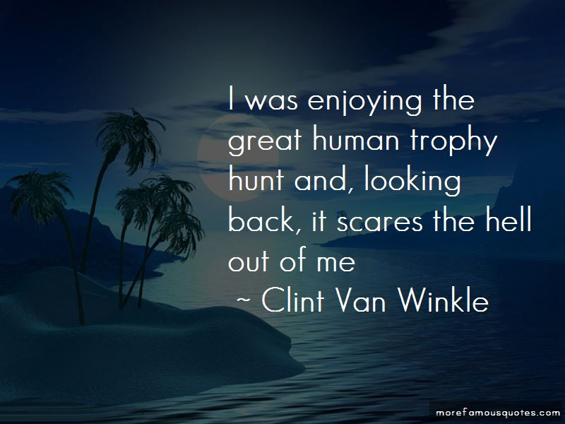 Clint Van Winkle Quotes Pictures 2