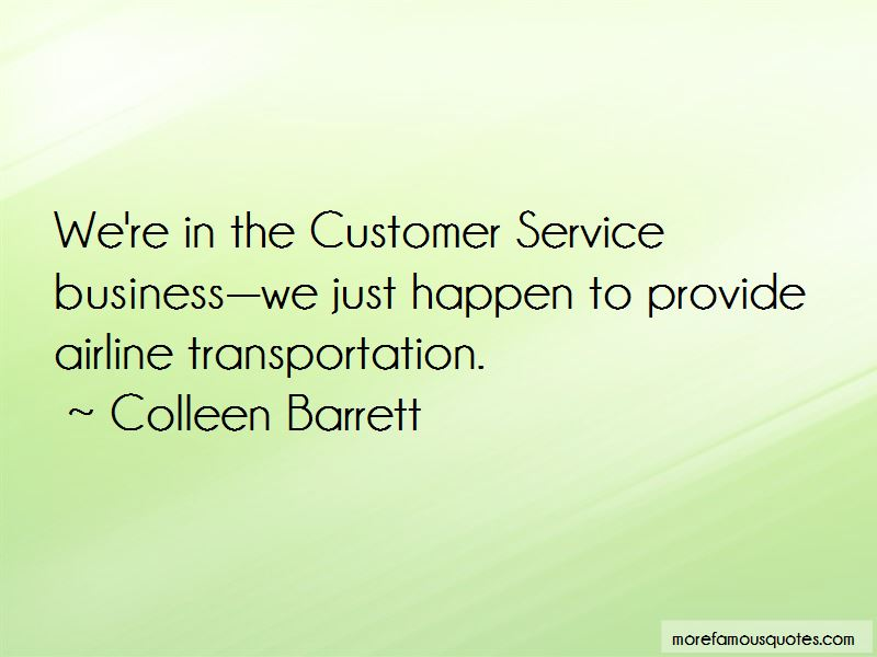 Colleen Barrett Quotes Pictures 2