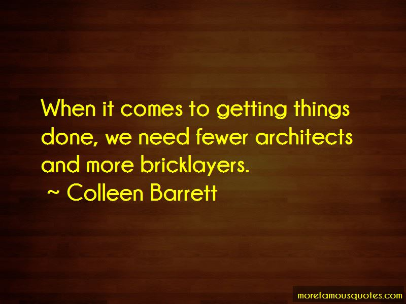 Colleen Barrett Quotes Pictures 4