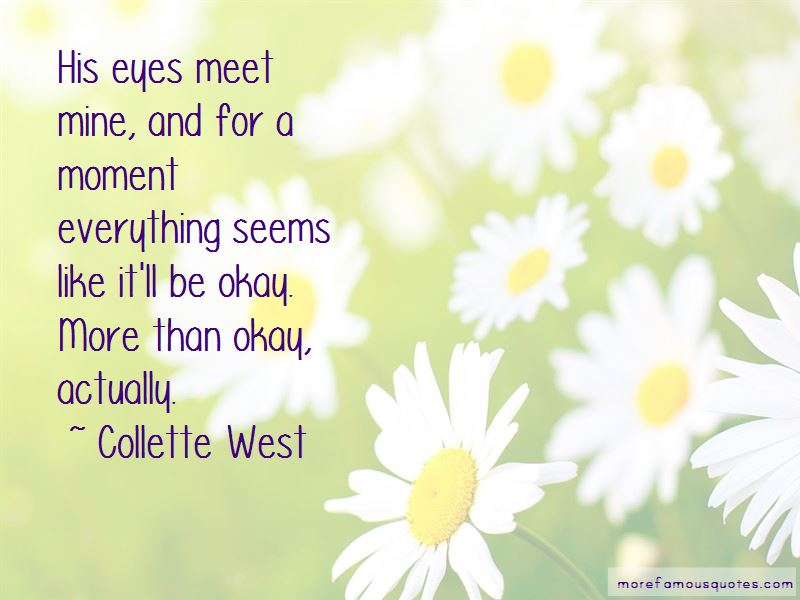 Collette West Quotes Pictures 3