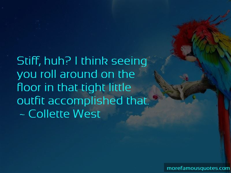 Collette West Quotes Pictures 4