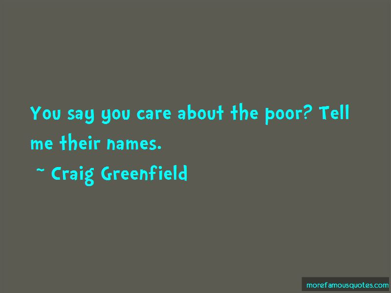 Craig Greenfield Quotes