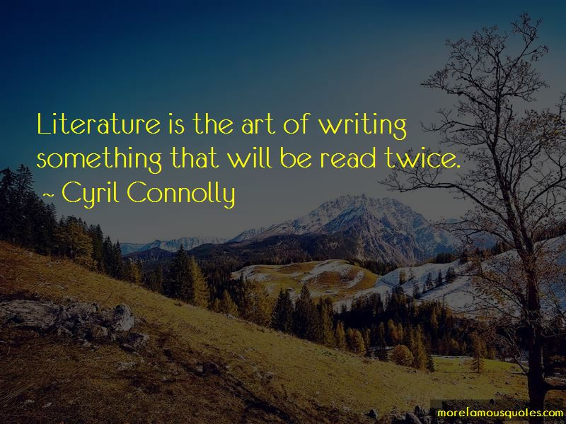 Cyril Connolly Quotes Pictures 3