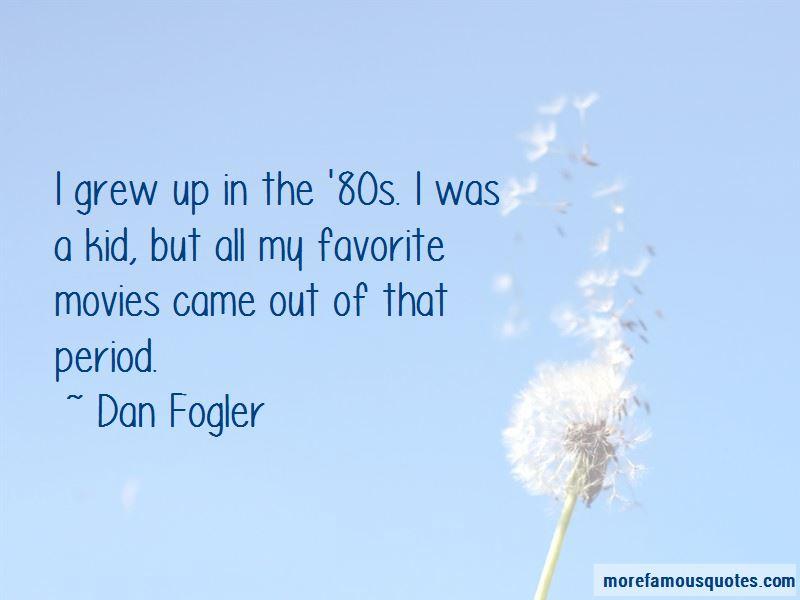 Dan Fogler Quotes Pictures 2