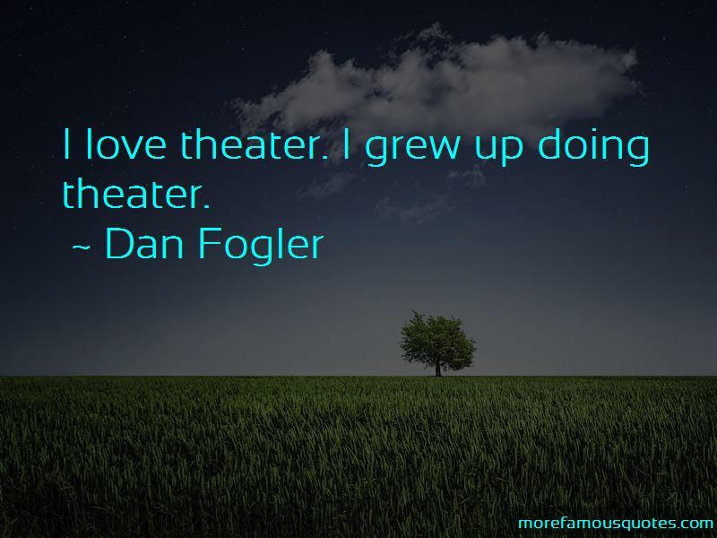 Dan Fogler Quotes Pictures 3