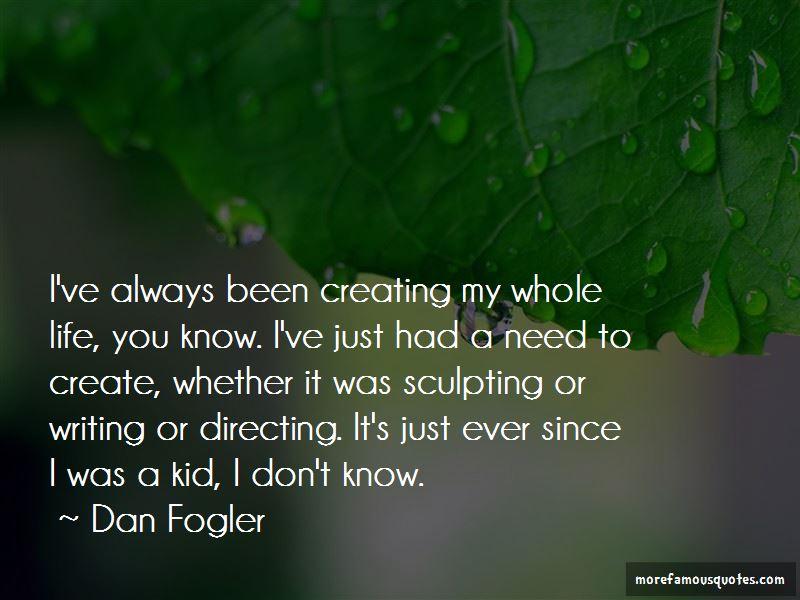 Dan Fogler Quotes Pictures 4