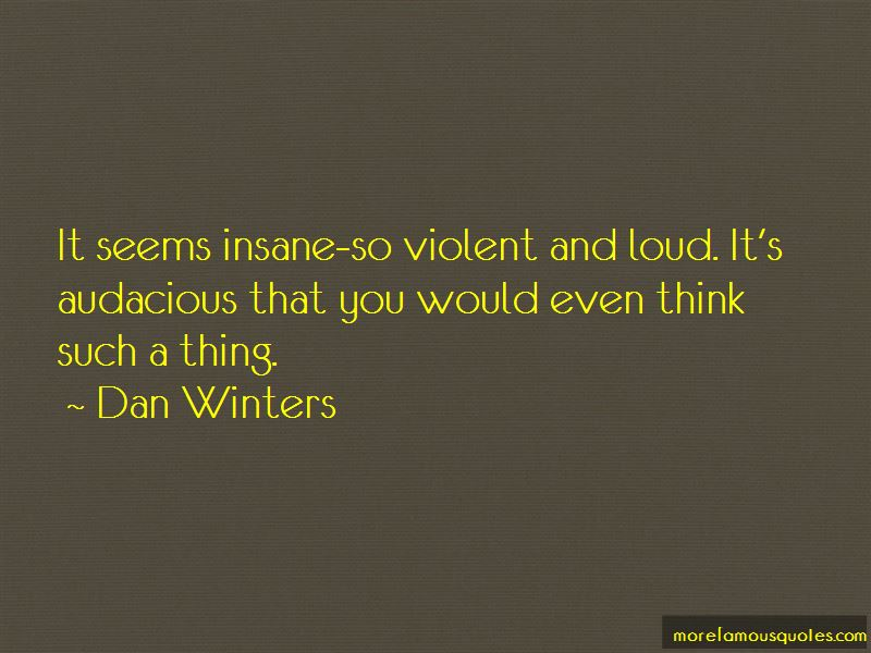 Dan Winters Quotes Pictures 4