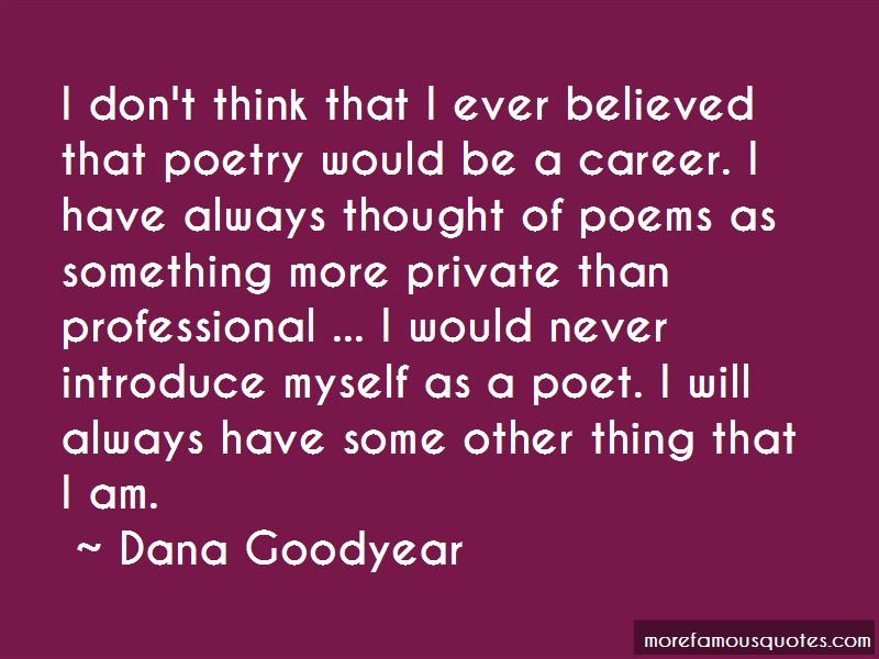 Dana Goodyear Quotes Pictures 4