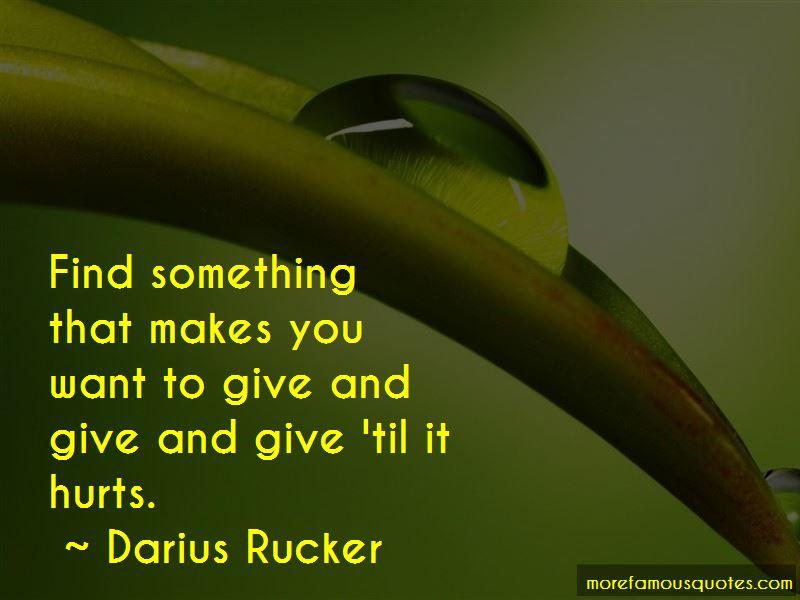 Darius Rucker Quotes