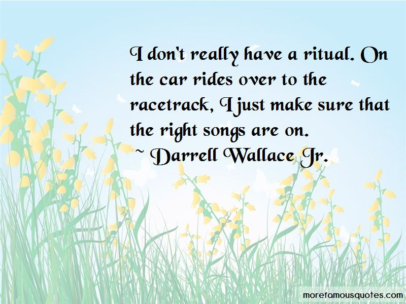 Darrell Wallace Jr. Quotes Pictures 3
