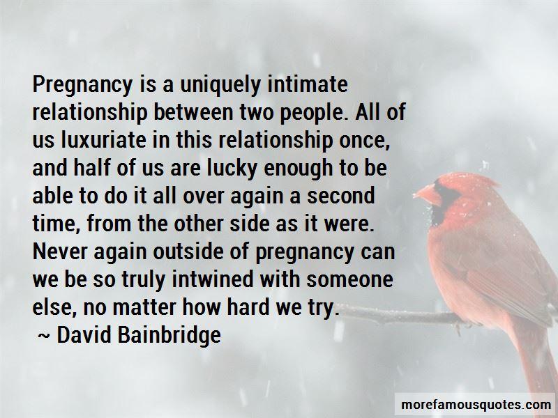 David Bainbridge Quotes